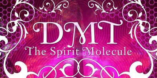 """DMT: The Spirit Molecule"" Movie Screening"