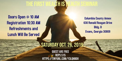 The First Wealth Is Health Seminar
