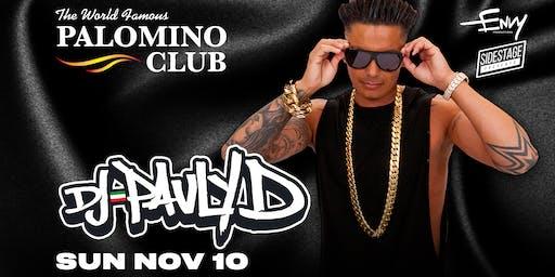 DJ Pauly D at The Palomino Club
