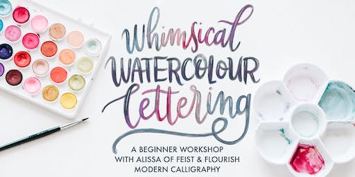 Whimsical Watercolour Lettering: A Beginner Watercolour Calligraphy Workshop