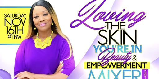 Loving the Skin You're In Beauty & Empowerment Mixer