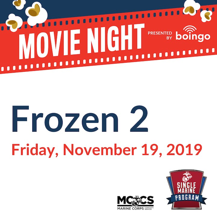 SM&SP FREE Movie Night: Frozen 2 @ SMP - Single Marine Program | Kailua | HI | US