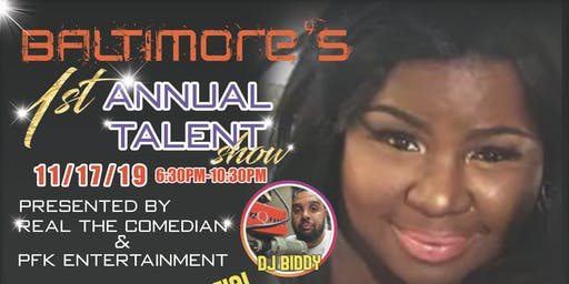 Baltimore's 1st Annual Talent Show