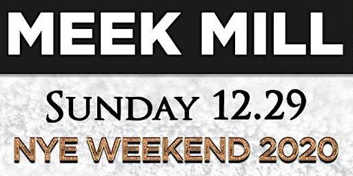 MEEK MILL LIVE - Drai's Nightclub - New Years Eve Week- NYE - 12/29