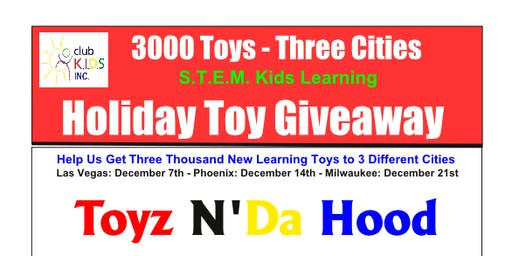 Toyz N' Da Hood 2k19 3000 Learning Toys Giveaway Las Vegas