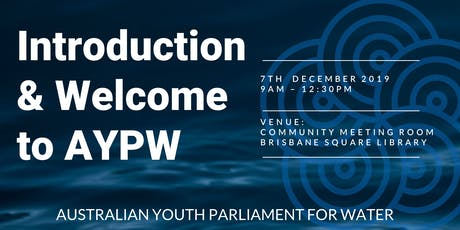Introduction & Welcome to The Australian Youth Parliament for Water tickets