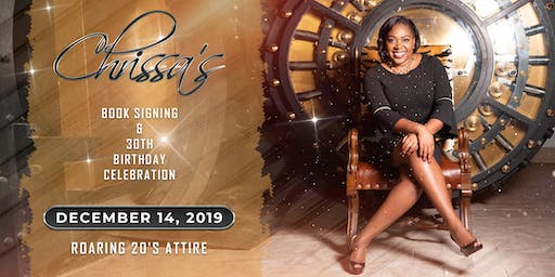 Chrissa's 30th Birthday Celebration & Book Signing: Roaring 20s