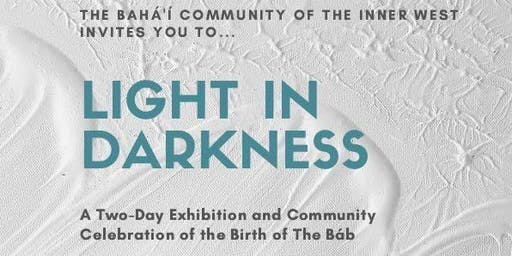 Light in Darkness - A celebration of the Birth of The Báb