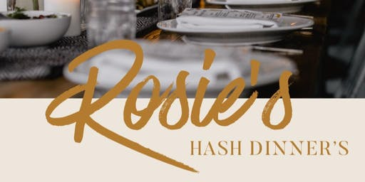 Rosie's Hash Dinner - 6 Course Cannabis Infused Italian Style Feast