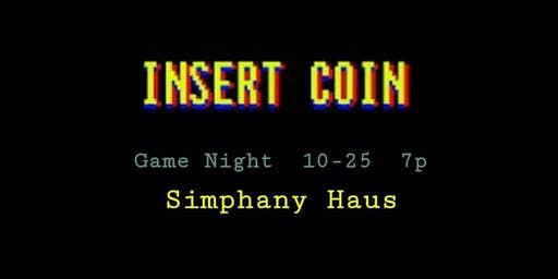 INSERT COIN: A Game Night