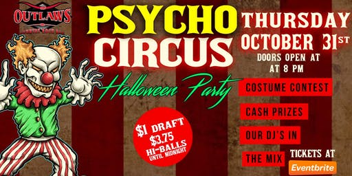 Outlaws Physco Circus Halloween Party