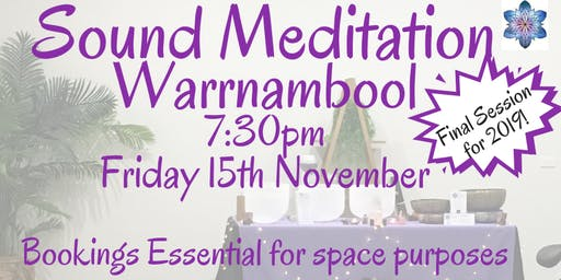 Sound Meditation ~ Warrnambool