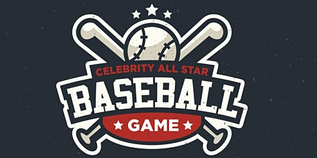 2020 Celebrity All Star Charity Baseball Game tickets