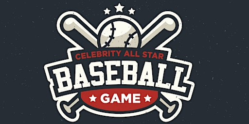 2020 Celebrity All Star Charity Baseball Game