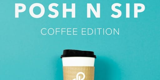 Posh N'Sip: Coffee Edition Downtown Decatur, GA
