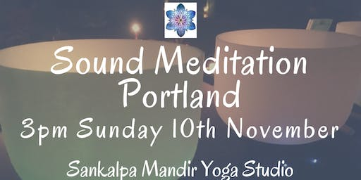Sound Meditation Portland ~ Full Moon