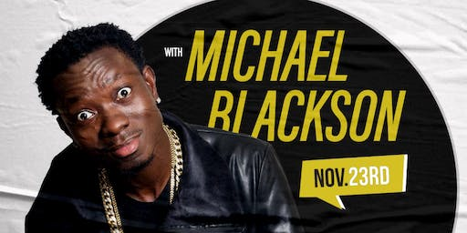 Upclose & Personal With Michael Blackson