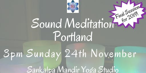 Sound Meditation Portland ~ New Moon