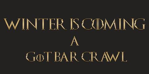 Winter is Coming: GoT Bar Crawl