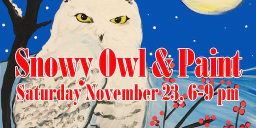 Snowy Owl & Sip While You Paint Party!