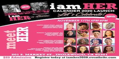 I AM HER 2020  Calendar LAUNCH!