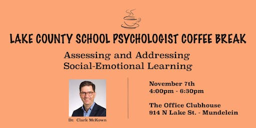 November School Psychologist Coffee break: Assessing and Addressing SEL