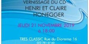 Vernissage - Hommage CD Henri et Claire HONEGGER