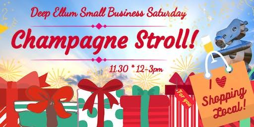 Deep Ellum Small Business Saturday: Champagne Stroll