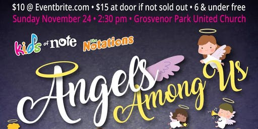 Kids of Note & The Notations: Angels Among Us • Doors @1:30 / Concert @2:30