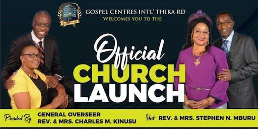 Gospel Centres International Thika RD Launch