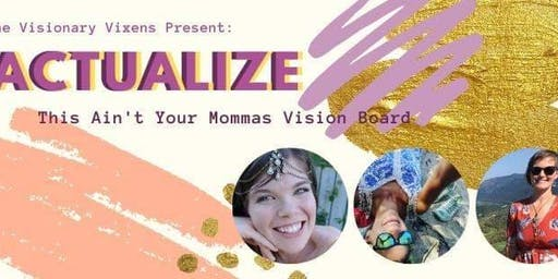Actualize Visionary workshop - Vernon