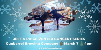 Jeff & Paige Winter Concert Series @ Gunbarrel Brewing Co.