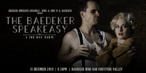 The Baedeker Speakeasy: A 20s NYE Party
