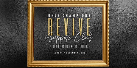 REVIVE : SUPPER CLUB tickets