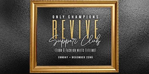 REVIVE : SUPPER CLUB