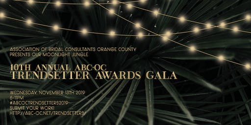ABC-OC 2019 10th Annual Trendsetter Gala, 'Moonlight Jungle'