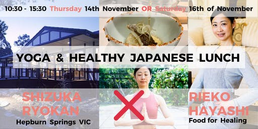 Food for Healing Workshop : Yoga & Healthy Japanese Lunch