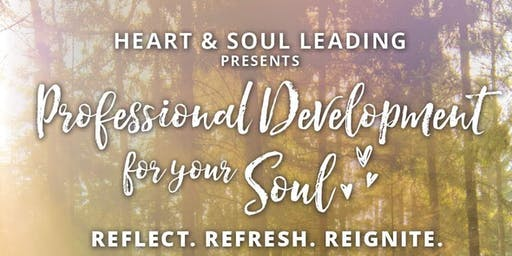 Professional Development for Your Soul