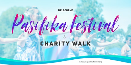 Melbourne Pasifika Festival & Charity Walk tickets