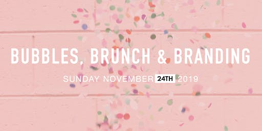 Bubbles, Brunch & Branding