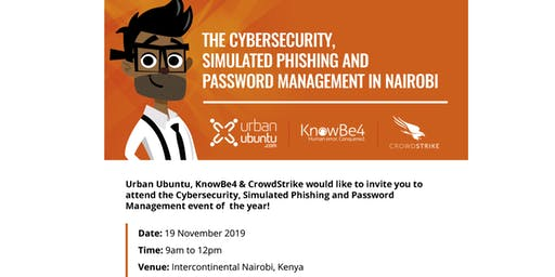 The CyberSecurity, Simulated Phishing and Password Management Forum