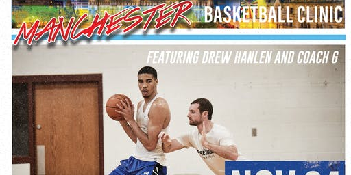 Drew Hanlen x G. A. Performance Manchester Basketball Clinic