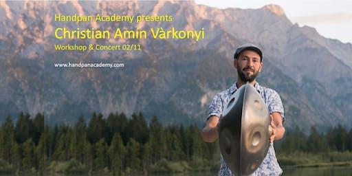 Christian Amín Vàrkonyi  - Concert and Workshop