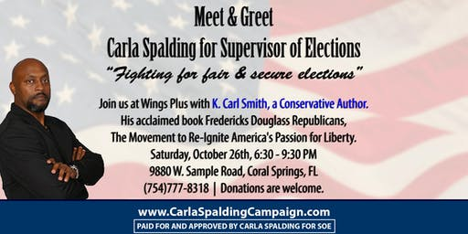 Meet and Greet Candidate Carla Spalding for Supervisor of Elections 2020 With Keynote Speaker KCarl Smith