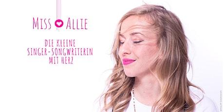 Miss Allie: Die kleine Singer-Songwriterin mit Herz Tickets