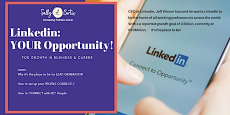 LinkedIn: YOUR Opportunity for Growth! tickets