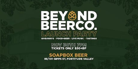 Beyond Beer Co. Launch tickets