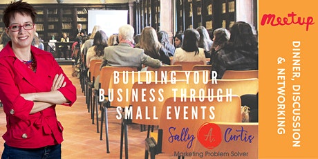 Building Your Business through Small Events tickets