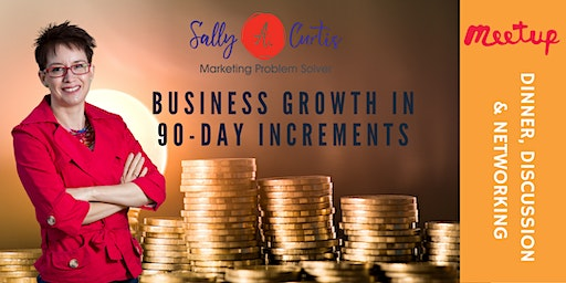 Business Growth in 90-day Increments