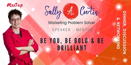 Be You, Be Bold & Be Brilliant tickets